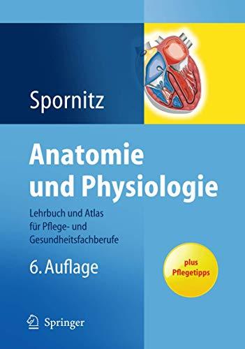 9783540674023: Anatomie Und Physiologie: Lehrbuch Und Atlas F R ...