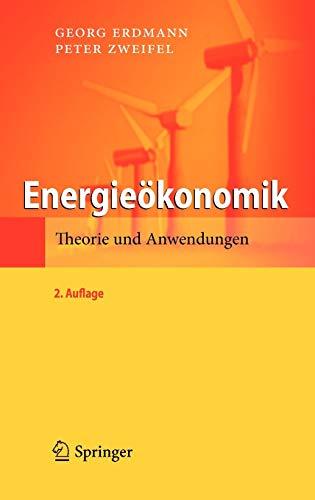 Energieokonomik: Theorie Und Anwendungen: Peter Zweifel