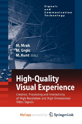 9783642128035: High-Quality Visual Experience: Creation, Processing and Interactivity of High-Resolution and High-Dimensional Video Signals