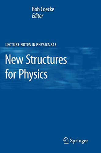 9783642128202: New Structures for Physics (Lecture Notes in Physics)