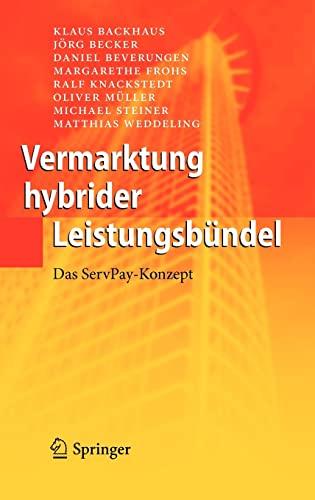 9783642128295: Vermarktung hybrider Leistungsbündel: Das ServPay-Konzept