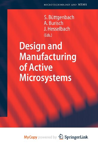 9783642129049: Design and Manufacturing of Active Microsystems