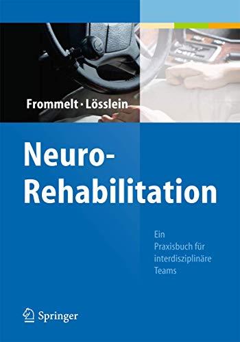 9783642129148: NeuroRehabilitation: Ein Praxisbuch für interdisziplinäre Teams (German Edition)