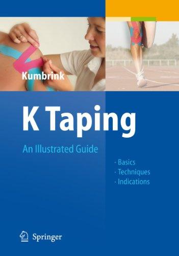 K Taping: An Illustrated Guide - Basics: Kumbrink, Birgit