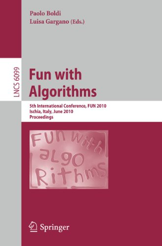 9783642131219: Fun with Algorithms: 5th International Conference, FUN 2010, Ischia, Italy, June 2-4, 2010, Proceedings (Lecture Notes in Computer Science)