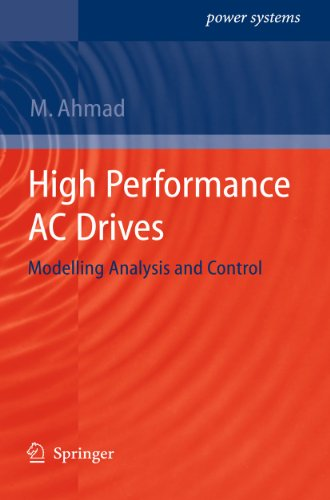 9783642131493: High Performance AC Drives: Modelling Analysis and Control (Power Systems)