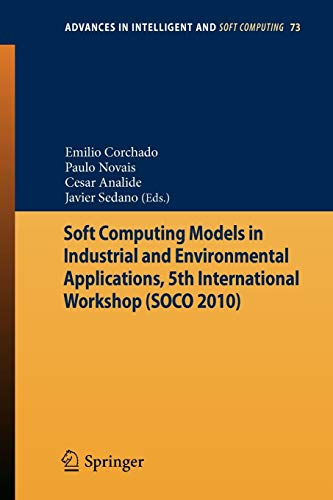 Soft Computing Models in Industrial and Environmental Applications, 5th International Workshop (...