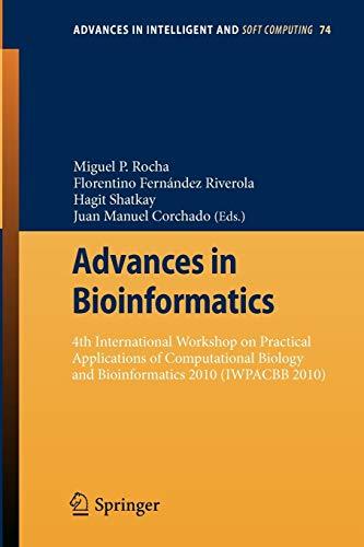 Advances in Bioinformatics: Miguel P. Rocha