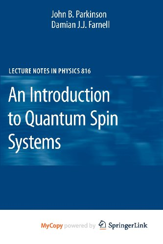 9783642132919: An Introduction to Quantum Spin Systems