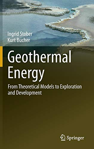 9783642133510: Geothermal Energy: From Theoretical Models to Exploration and Development