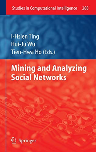 9783642134210: Mining and Analyzing Social Networks (Studies in Computational Intelligence)