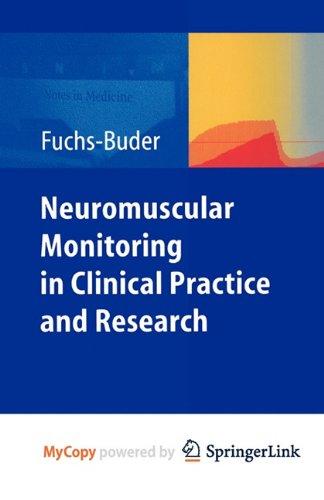 9783642134784: Neuromuscular Monitoring