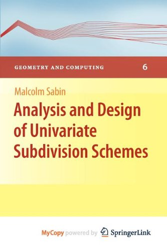 9783642136498: Analysis and Design of Univariate Subdivision Schemes