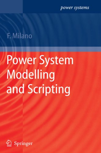 Power System Modelling and Scripting: Milano, Federico