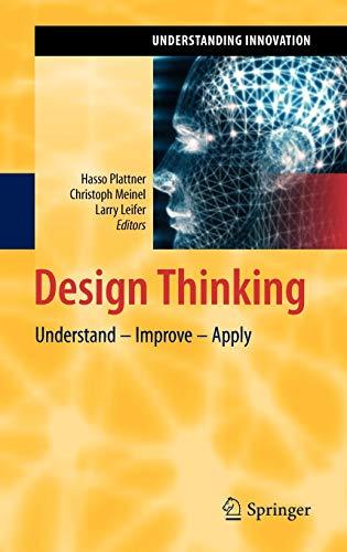 9783642137563: Design Thinking: Understand - Improve - Apply (Understanding Innovation)