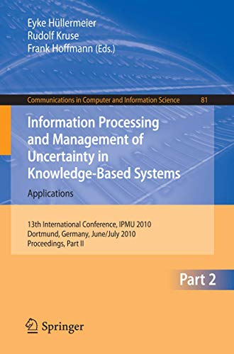 Information Processing and Management of Uncertainty in Knowledge-Based Systems (Paperback)