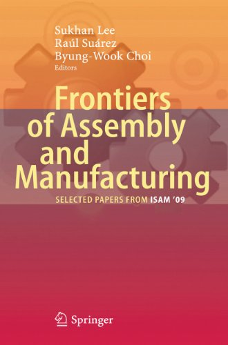 9783642141157: Frontiers of Assembly and Manufacturing: Selected Papers from Isam 2009