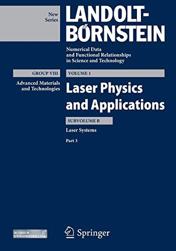 Group VIII, Vol. 1: Laser Physics and: Landolt Börnstein: