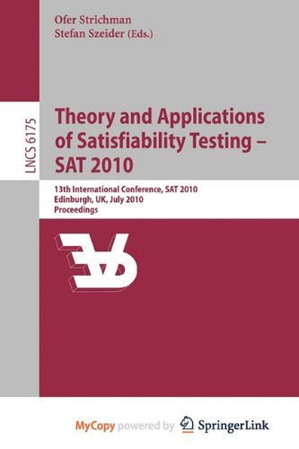 9783642141874: Theory and Applications of Satisfiability Testing - SAT 2010
