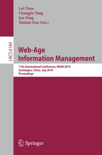 Web-Age Information Management: 11th International Conference, Waim 2010, Jiuzhaigou, China, July ...