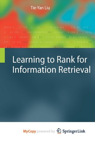 9783642142680: Learning to Rank for Information Retrieval