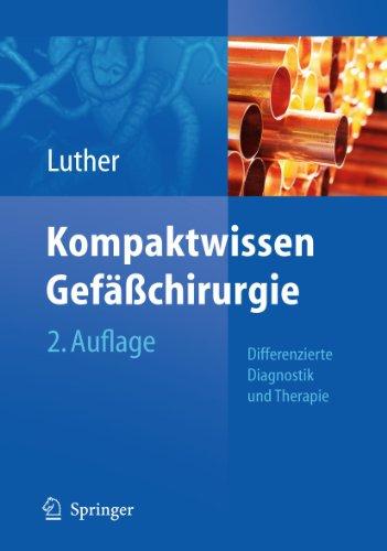 Kompaktwissen Gefasschirurgie: Differenzierte Diagnostik Und Therapie - Hrsg. V. Bernd L P. Luther; Luther, Bernd L. P.