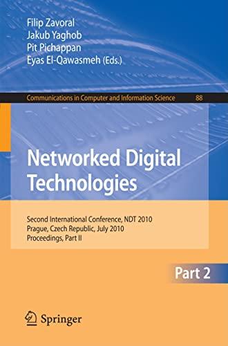 Networked Digital Technologies, Part II: Second International Conference, Ndt 2010, Prague, Czech ...