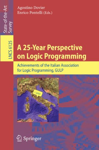 9783642143083: A 25-Year Perspective on Logic Programming: Achievements of the Italian Association for Logic Programming, GULP (Lecture Notes in Computer Science)