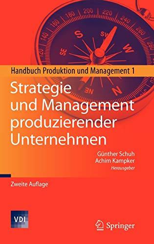 9783642145018: Strategie und Management produzierender Unternehmen: Handbuch Produktion und Management 1 (VDI-Buch) (German Edition)