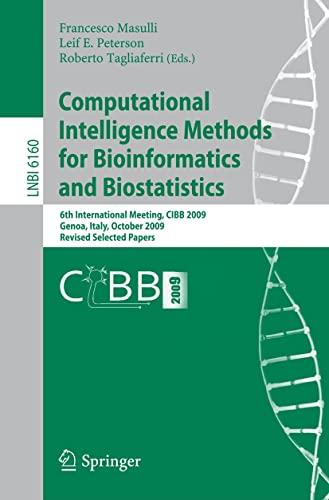 Computational Intelligence Methods for Bioinformatics and Biostatistics: Francesco Masulli (Editor),