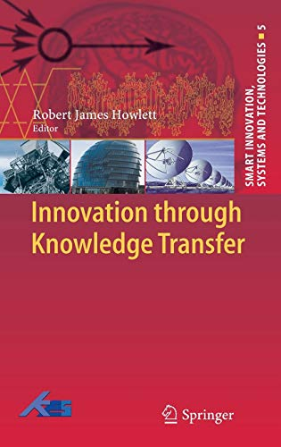 9783642145933: Innovation through Knowledge Transfer (Smart Innovation, Systems and Technologies)