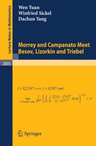 9783642146053: Morrey and Campanato Meet Besov, Lizorkin and Triebel (Lecture Notes in Mathematics)
