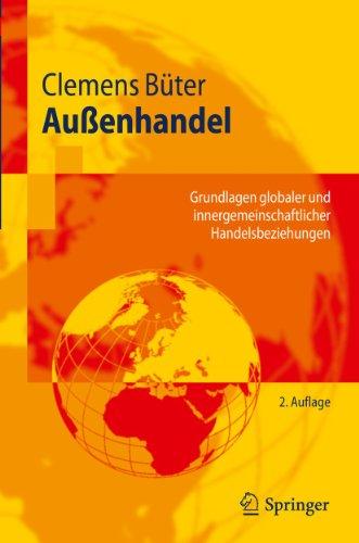 9783642146282: Aussenhandel: Grundlagen Globaler Und Innergemeinschaftlicher Handelsbeziehungen (Springer-Lehrbuch)