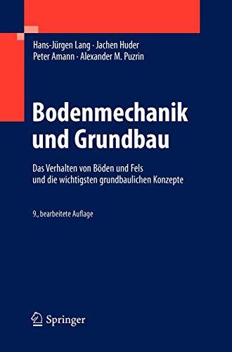 9783642146862: Bodenmechanik und Grundbau: Das Verhalten von Böden und Fels und die wichtigsten grundbaulichen Konzepte (German Edition)
