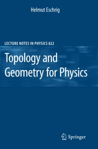 9783642146992: Topology and Geometry for Physics (Lecture Notes in Physics, Vol. 822)