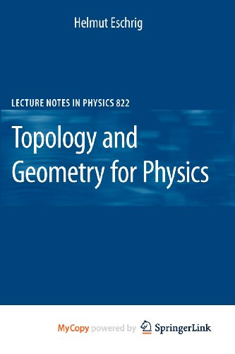 9783642147012: [( Topology and Geometry for Physics )] [by: Helmut Eschrig] [Feb-2011]