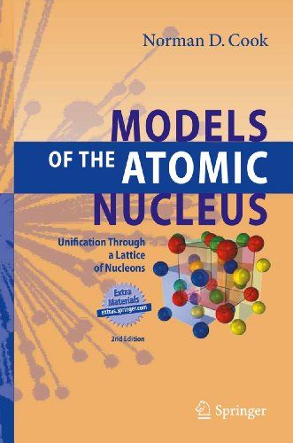 9783642147364: Models of the Atomic Nucleus: Unification Through a Lattice of Nucleons