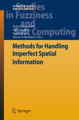 Methods for Handling Imperfect Spatial Information: Robert Jeansoulin