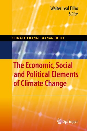 The Economic, Social and Political Elements of Climate Change Climate Change Management
