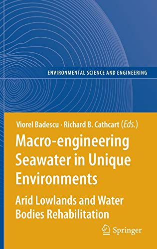 Macro-engineering Seawater in Unique Environments: Viorel Badescu