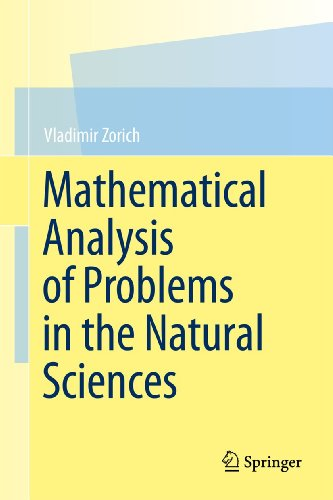 9783642148125: Mathematical Analysis of Problems in the Natural Sciences