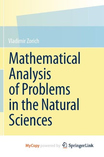 9783642148149: Mathematical Analysis of Problems in the Natural Sciences