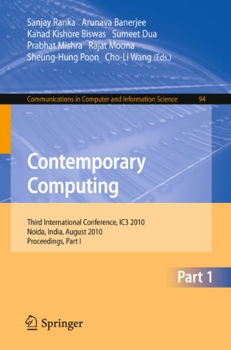 Contemporary Computing: Third International Conference, IC3 2010, Noida, India, August 9-11, 2010. ...