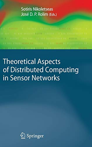 9783642148484: Theoretical Aspects of Distributed Computing in Sensor Networks (Monographs in Theoretical Computer Science. An EATCS Series)