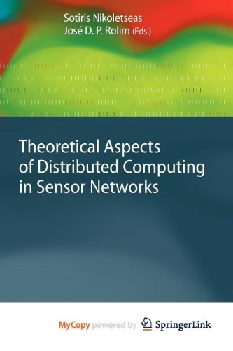 9783642148507: Theoretical Aspects of Distributed Computing in Sensor Networks