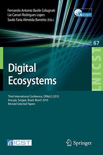 Digital Eco-Systems: Third International Conference, OPAALS 2010, Aracujú, Sergipe, Brazil, March ...