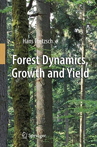 9783642148613: Forest Dynamics, Growth and Yield: From Measurement to Model