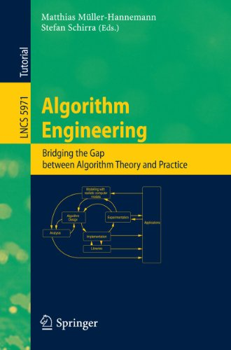 Algorithm Engineering : Bridging the Gap Between Algorithm Theory and Practice - Matthias Müller-Hannemann