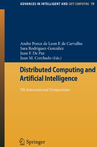 Distributed Computing and Artificial Intelligence: 7th International Symposium (Paperback)