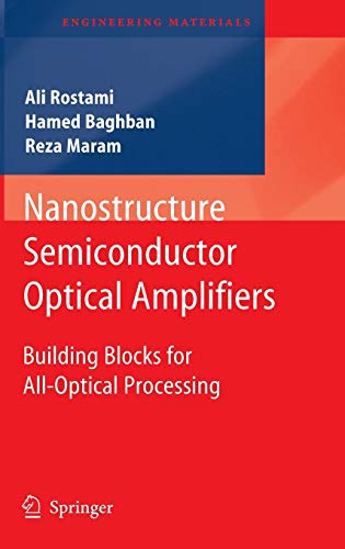 9783642149245: Nanostructure Semiconductor Optical Amplifiers: Building Blocks for All-Optical Processing (Engineering Materials)